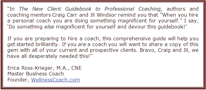 The New Client Guidebook to Professional Coaching is a must have for prospective clients and professional coaches alike.